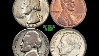 Searching for Off Metal Transitional Errors - Discovered Examples Sell for Thousands of Dollars!