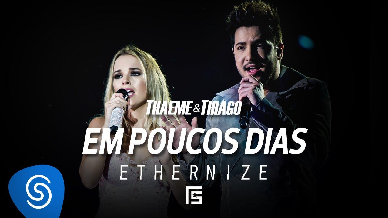 E THAEME 365 MUSICA MP3 DIAS PALCO THIAGO BAIXAR