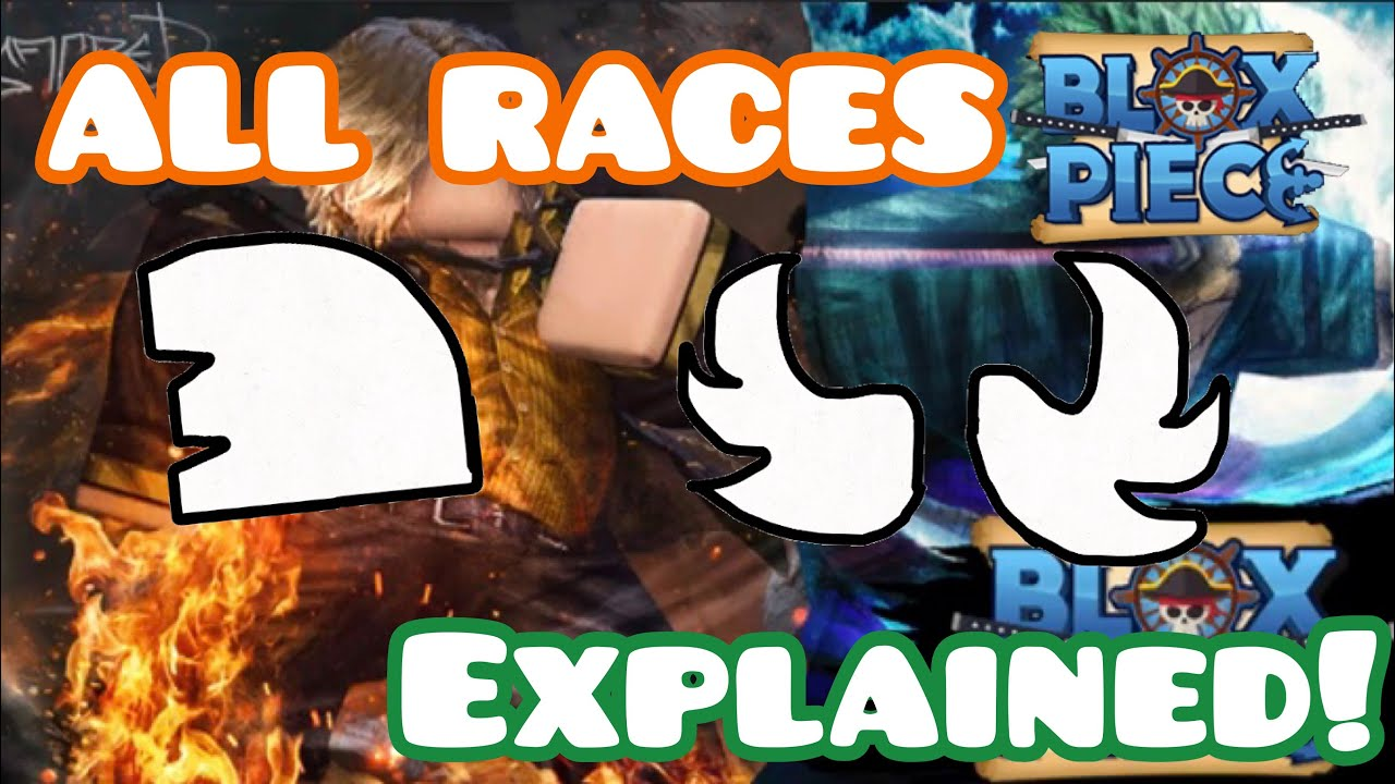 All Races In Blox Piece Races Explained Youtube Blox piece codes that can help you boost your exp & stats such as melee, defense, sword, gun on friday, blox piece in roblox where u train to be the strongest to become a master swordsman or a. races in blox piece races explained