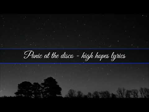 panic-at-the-disco---high-hopes-lyrics-video