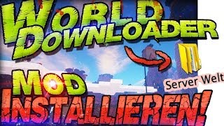 Minecraft 1.7.2 WORLD DOWNLOADER Mod INSTALLIEREN ⇪ Server Welten Downloaden ⇪ Mods Deutsch German