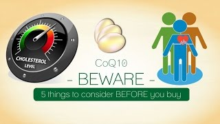 CoQ10 - WARNING:5 Things to Consider *Before Buying* a Bottle