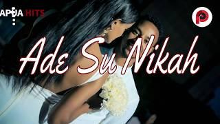 Ade Su Nikah  (Kaka Gaya Lambat)