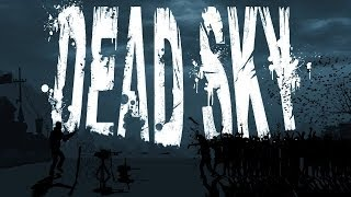 Dead Sky Gameplay (PC HD)