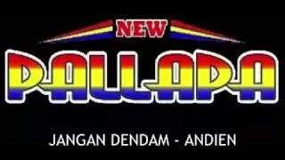 Download Video 1. JANGAN DENDAM ANDIEN NEW PALLAPA MP3 3GP MP4