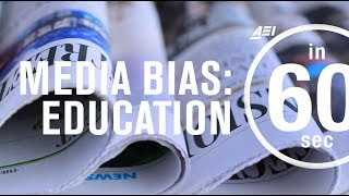 Media bias in education coverage? | IN 60 SECONDS