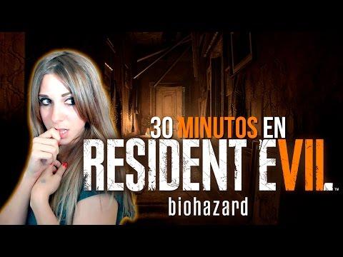 30 Minutos en: RESIDENT EVIL 7 biohazard │ Nadia Calá
