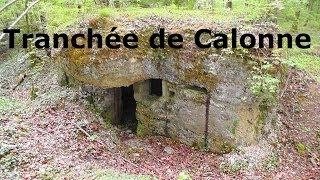 Tranchée de Calonne -Trenches,bunkers WW1/1.WK 14-18 Battle of Verdun / Les Éparges, Verdunschlacht