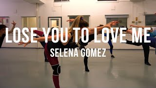 Selena Gomez - Lose You To Love Me  | Grace Pictures Film | Karen Estabrook Choreography