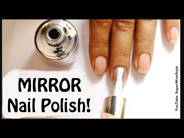 Mirror Nail Polish_ (Indian Fashion/ Beauty Blogger)_ superwowstyle Prachi