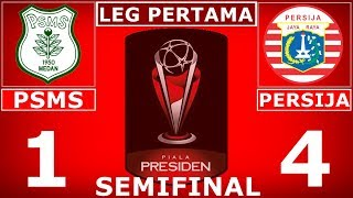 Download Video CUPLIKAN GOL PERSIJA VS PSMS MEDAN (4-1) SEMIFINAL LEG 1 PIALA PRESIDEN 2018 MP3 3GP MP4