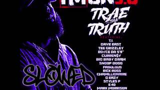 Trae Tha Truth - I'm On 3.0 Ft All Stars [Explicit] [Slowed]