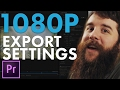 How To Export HD Video in Premiere Pro CC for YouTube, Vimeo, & Facebook