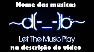 TOP 10 - MUSICAS ELETRONICAS / SENSUALIZE [MAIO 2013]