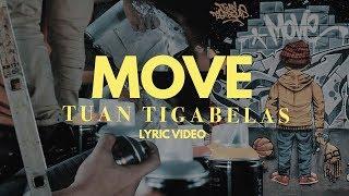 Tuan Tigabelas - Move (Lyric Video)