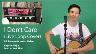 I Don 39 T Care Live Loop Cover Ed Sheeran Justin Bieber Guitar Boss RC 300 Loop Station How To.mp3