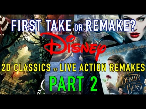 First Take or Remake? Disney 2D Classics vs Live Action Remakes Part 2