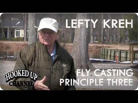 Lefty Kreh And The 4 Principles Of Fly Casting: Principle 3 | Fly Fishing | Hooked Up Channel