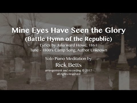 Mine Eyes Have Seen the Glory (Battle Hymn of the Republic) - Lyrics with Piano