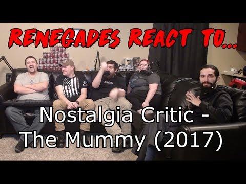 Renegades React to... Nostalgia Critic - The Mummy (2017)
