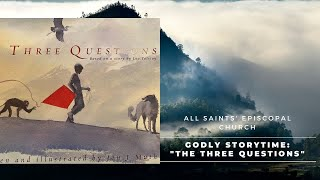 """""""The Three Questions"""" 