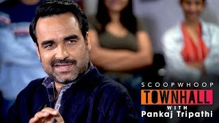 ScoopWhoop Townhall ft. Pankaj Tripathi | Ep. 6