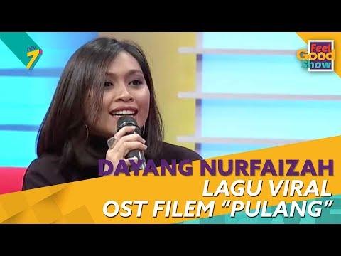 Dayang Nurfaizah - Kisah Di Sebalik Layarlah Kembali [Full Interview] | Feel Good Show 2018