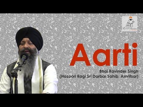 Aarti   Bhai Ravinder Singh   Darbar Sahib   Jukebox   Gurbani   Kirtan   Full Audio