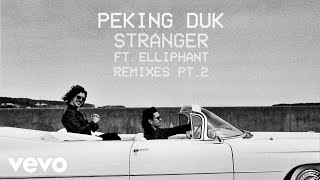 Peking Duk, Jackal - Stranger (Jackal Remix) [Audio] ft. Elliphant