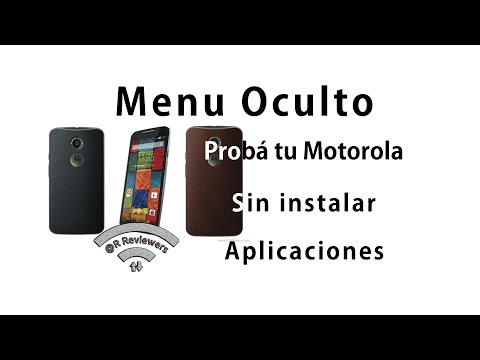 Menu Oculto Motorola - Test de funcionamiento - Moto G - Moto X - Moto E