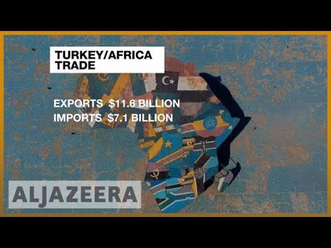 🇹🇷 Turkey's booming investments in Africa | Al Jazeera English