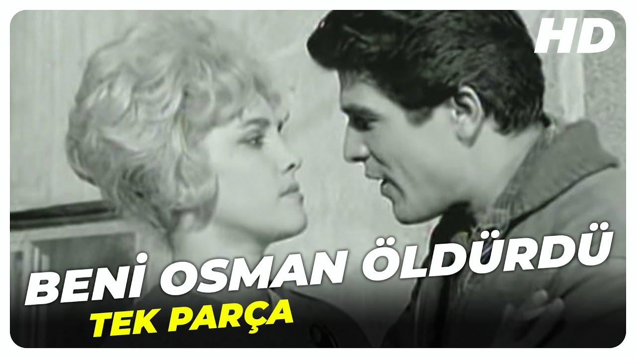 Beni Osman Öldürdü - Türk Filmi