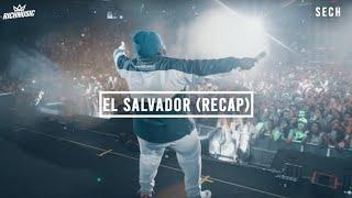 Sech - El Salvador 10/2019 (Recap)