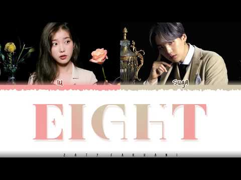 IU – &39;EIGHT&39; 에잇 Prod&Feat SUGA  Color CodedHanRomEng