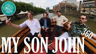 My Son John | The Longest Johns - 360° on the Tower Belle, Bristol Packet Boat