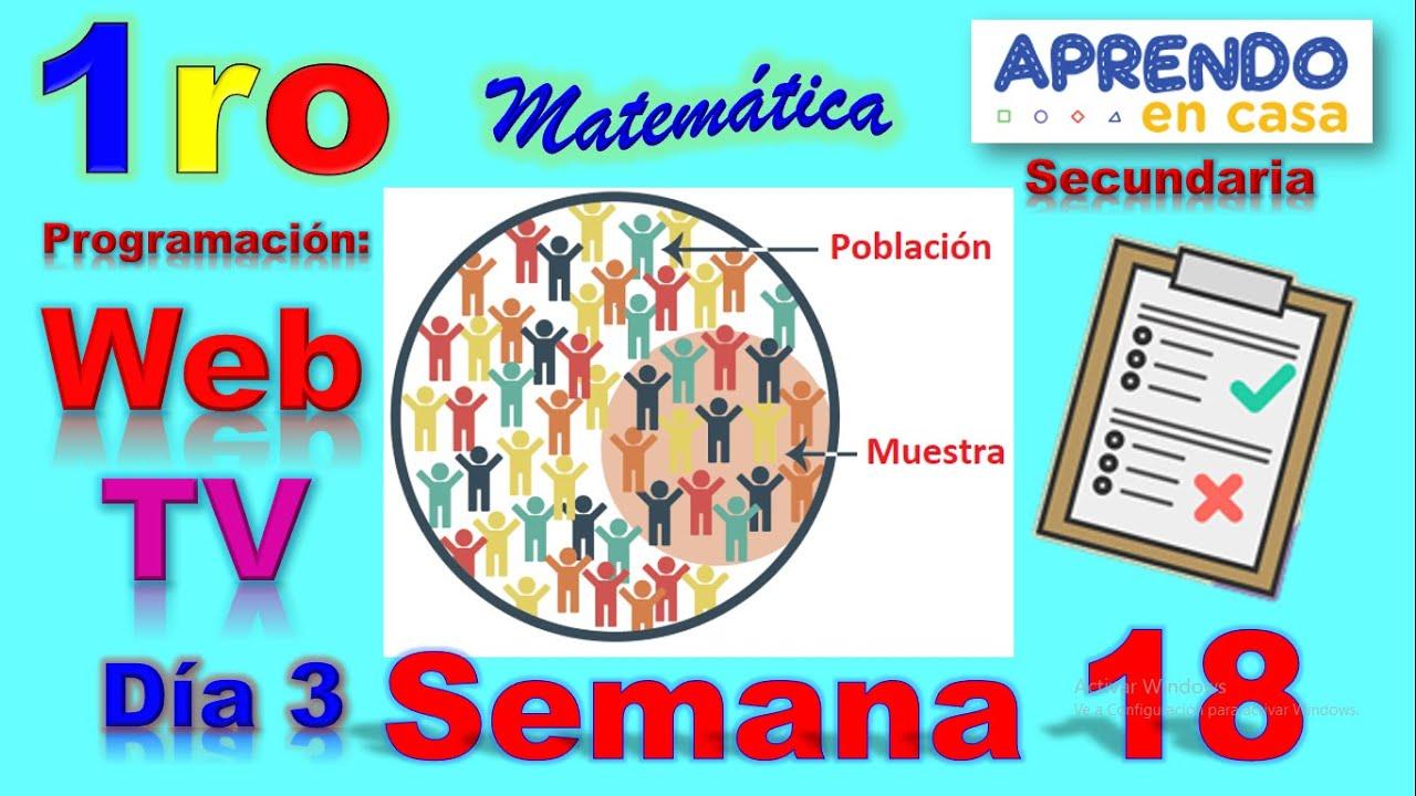 APRENDO EN CASA SECUNDARIA MATEMATICA PRIMERO – SEMANA 18 DIA 3 – TV 5 DE AGOSTO – WEB 5 DE AGOSTO