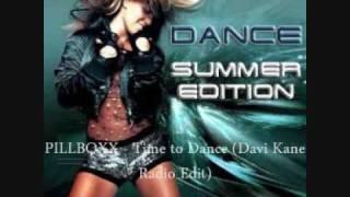 PILLBOXX - Time to Dance Davi Kane Radio Edit