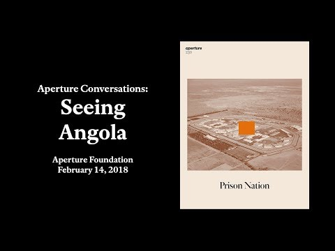 "Seeing Angola, ""Prison Nation"" Panel Discussion"