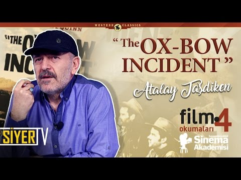 The Ox-Bow-Incident - Ox-Bow Olayı Filmi (William A. Wellman)   Atalay Taşdiken (Film Okumaları 4)