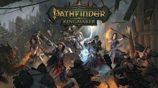 Stream Play - Pathfinder: Kingmaker - 06 Ruins, Hags, and Linnorms (Part 1 of 8)