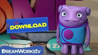 Meet the Boov | THE DREAMWORKS DOWNLOAD