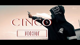 Cinco - Too Hot (Clip Officiel)