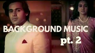 yeh un dino ki baat hai ~ backround music pt. 2