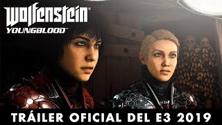 Wolfenstein: Youngblood – Tráiler oficial del E3 2019