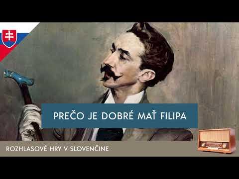 Oscar Wilde - Prečo je dobré mať Filipa (rozhlasová hra / 2005 / slovensky)
