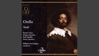 Verdi: Otello: Dove guardi splendono - Chorus, Iago, Desdemona, Otello (Act Two)