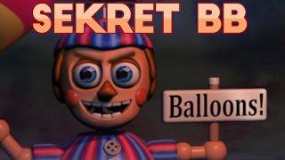 Five Nights At Freddy's - SEKRET BALLOON BOY'A