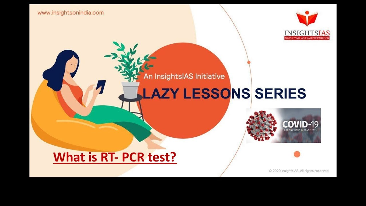 LAZY LESSONS : WHAT IS RT-PCR TEST?
