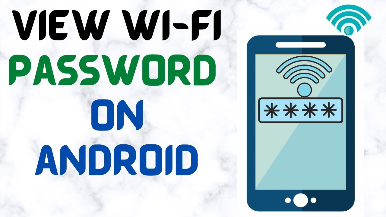 Download How to see connected WiFi password on Android phones without root in 2021