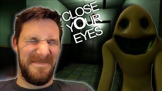 CLOSE YOUR EYES - Indie horror game Is Messed Up